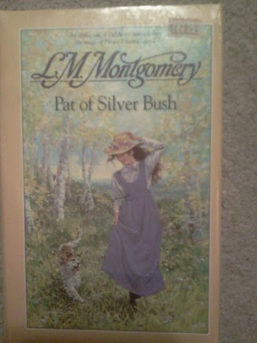Pat of Silver Bush: Montgomery, L.M.