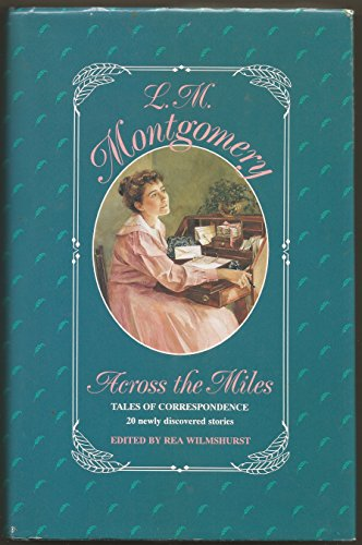 9780771061974: Across the Miles: Tales of Correspondence