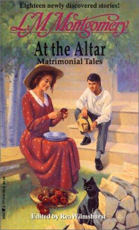 9780771061981: At the Altar: Matrimonial Tales