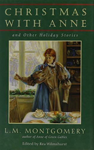 9780771061998: Christmas With Anne: And Other Holiday Stories