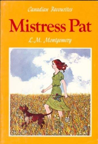 Mistress Pat: Montgomery, L. M.