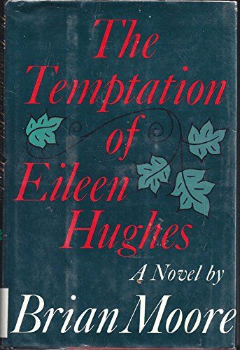 9780771064197: Temptation of Eileen Hughes