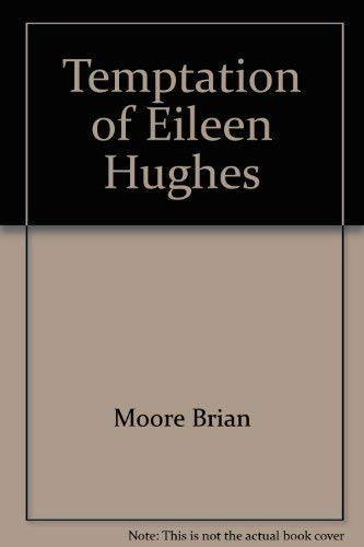 9780771064197: Temptation of Eileen Hughes