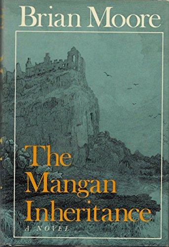 The Mangan Inheritance.: MOORE, Brian.