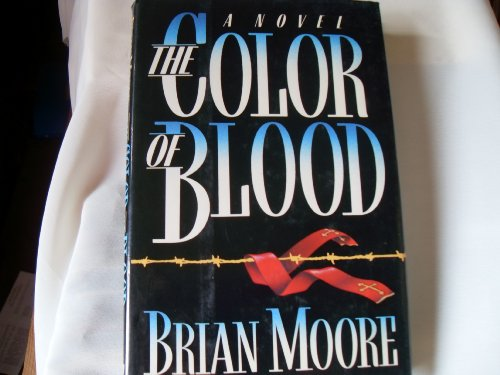 The Color of Blood: MOORE, BRIAN