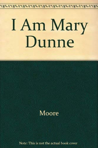9780771064609: I Am Mary Dunne