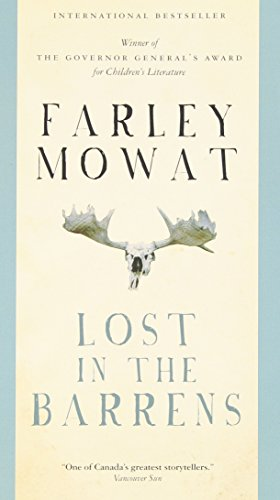 Lost in the Barrens: Mowat, Farley
