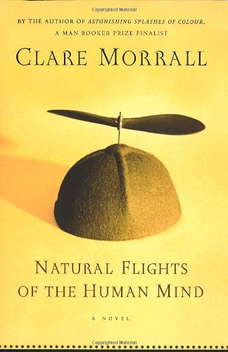 Natural Flights of the Human Mind Clare Morrall