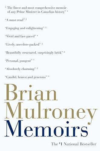 Memoirs, 1939-1993: Mulroney, Brian