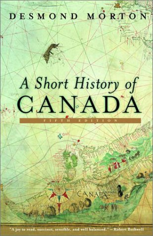 9780771065088: A Short History of Canada - Revised