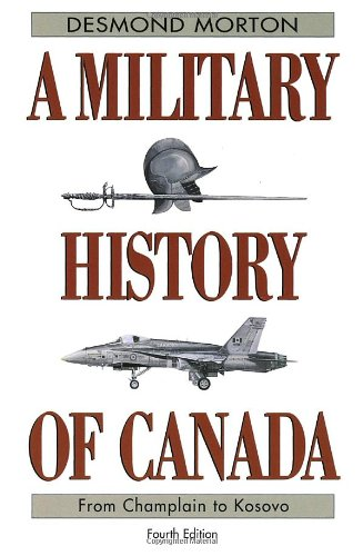 9780771065149: A Military History of Canada