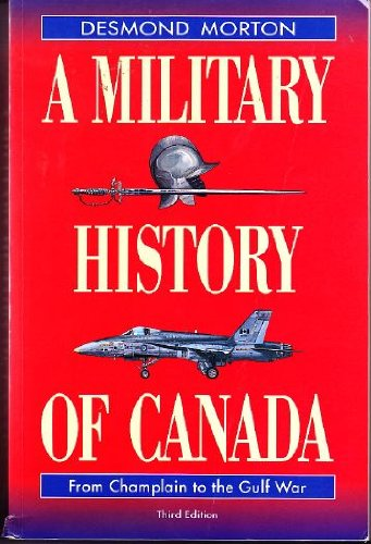 9780771065156: A Military History of Canada