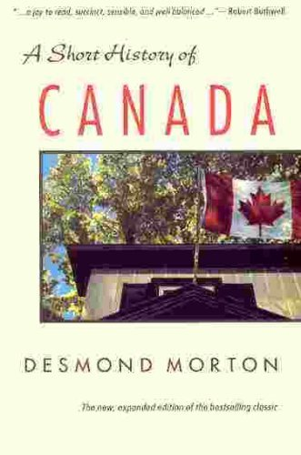 9780771065163: A Short History of Canada - Revised
