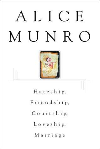 9780771065255: Hateship, Friendship, Courtship, Loveship, Marriage