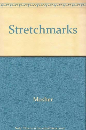 Stretchmarks (0771065442) by Mosher