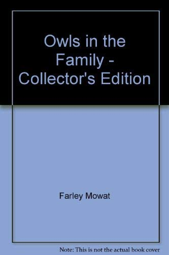 9780771065514: Owls in the Family - Collector's Edition