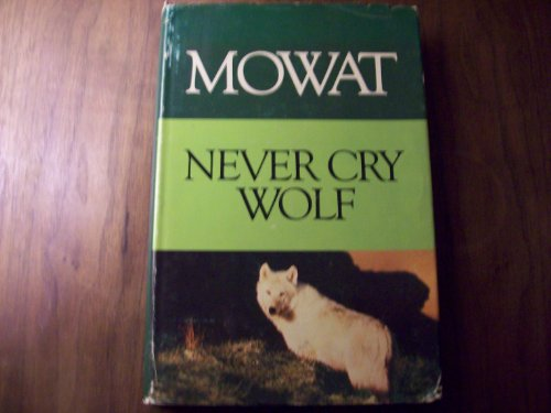9780771065842: Never Cry Wolf,