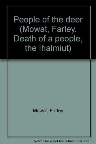 People of the Deer: Mowat, Farley