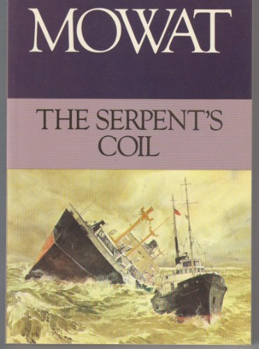 9780771065996: Serpent's Coil by Farley Mowat