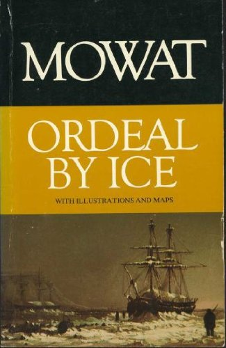 9780771066269: Ordeal By Ice (Top of the World Trilogy, Book 1)