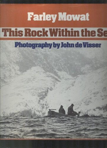 This Rock within the Sea: A Heritage Lost (9780771066320) by Farley Mowat