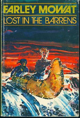 Lost in the Barrens: Farley Mowat