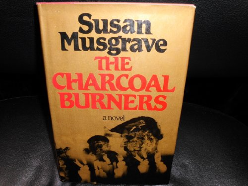 9780771066504: The Charcoal Burners