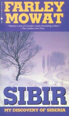 Sibir (9780771066917) by Farley Mowat