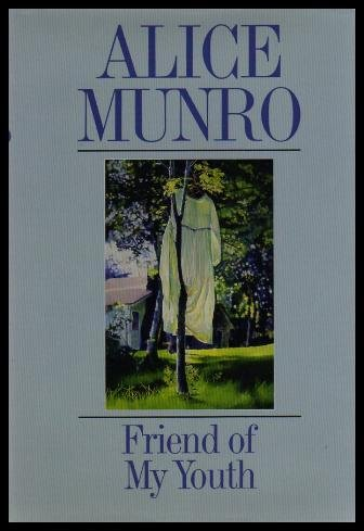 Friend Of My Youth (Canadian First Edition,: Munro, Alice