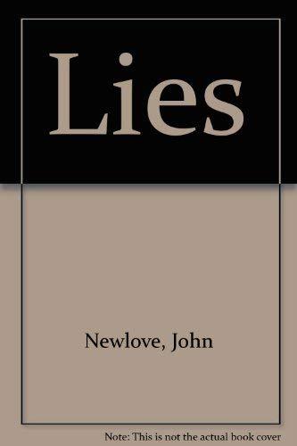 Lies: Newlove, John