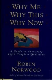 9780771068164: Why Me Why This Why Now: A Guide to Answering Life's Toughest Questions