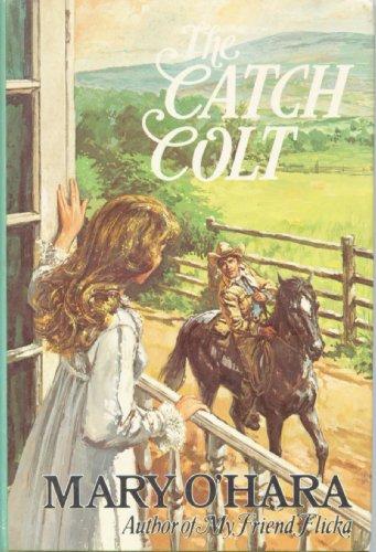 9780771068430: the catch colt