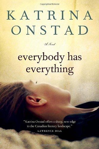 Everybody Has Everything: Onstad, Katrina