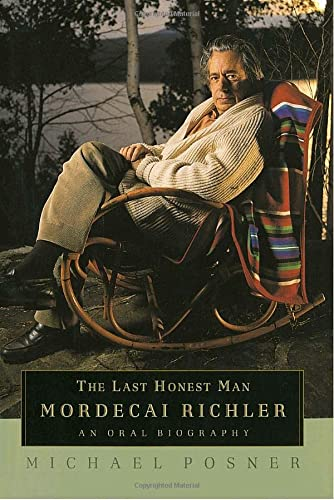 9780771070235: The Last Honest Man: Mordecai Richler: An Oral Biography