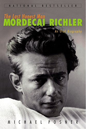 9780771070242: The Last Honest Man: Mordecai Richler: An Oral Biography