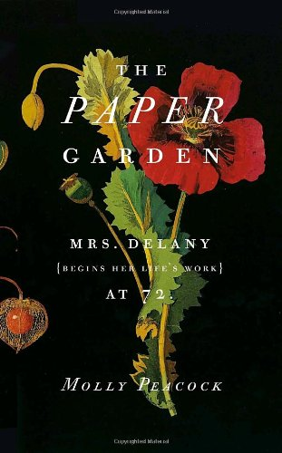 9780771070334: The Paper Garden: Mrs. Delany Begins Her Life's Work at 72