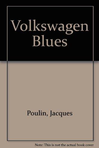 9780771071584: Volkswagen Blues