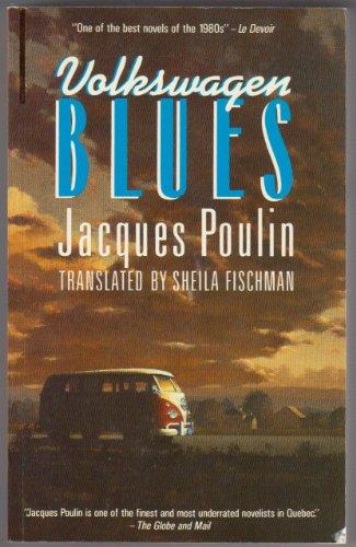 Volkswagen Blues: Poulin, Sylvie