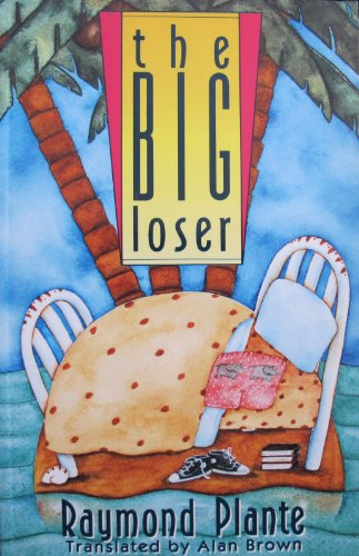 9780771071614: The Big Loser