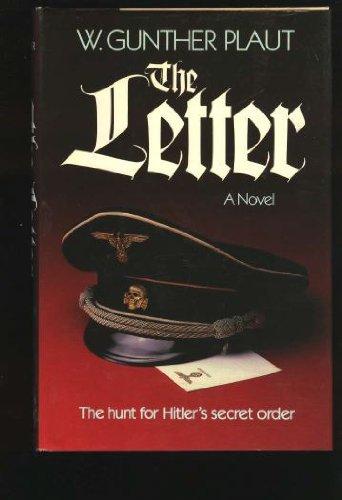 9780771071645: The letter: A novel