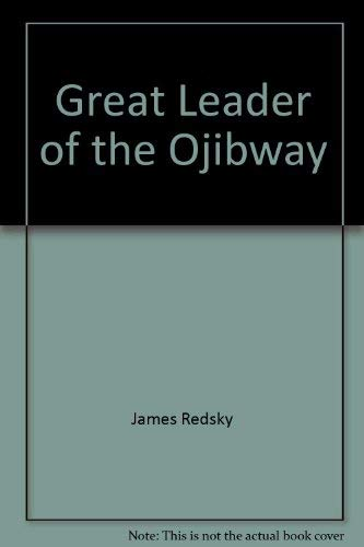 9780771074219: Great Leader of the Ojibway
