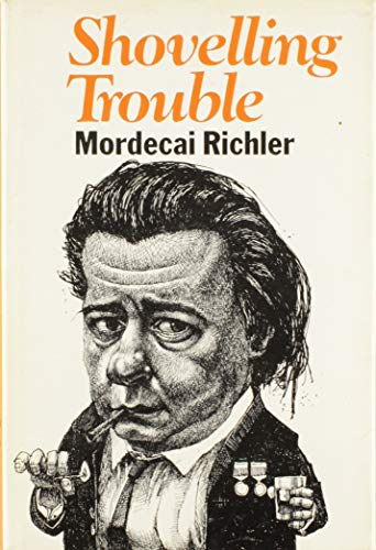 Shovelling Trouble (0771074964) by Richler, Mordecai