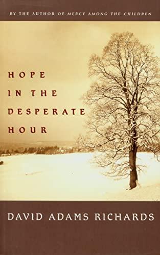 Hope in the Desperate Hour: David Adams Richards