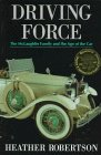 9780771075575: Driving Force: The McLaughlin Family and the Age of the Car