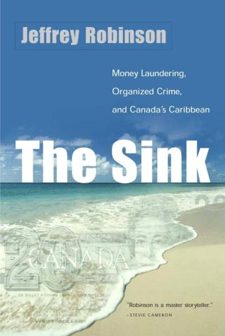 The Sink : Crime, Terror, and Dirty: Jeffrey Robinson