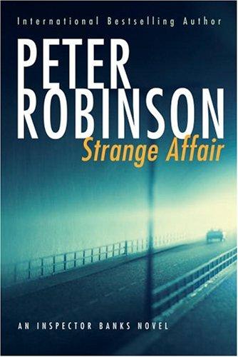 9780771076084: Strange Affair. An Inspector Banks Novel