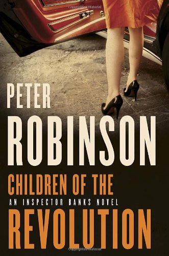 9780771076305: Children of the Revolution: A DCI Banks Mystery (Inspector Banks 21)