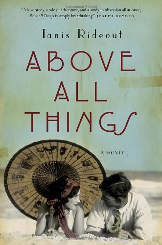 9780771076350: Above All Things