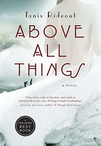 9780771076367: Above All Things
