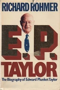 E.P. Taylor. The Biography of Edward Plunket Taylor